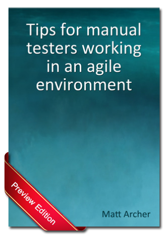 View the home page for the 'Tips for manual testers working in an agile environment' book